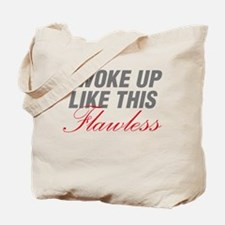 I Woke Up Like This Flawless Workout Tote Bag