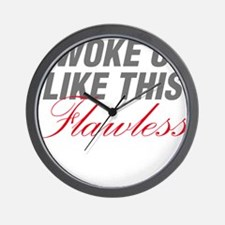 I Woke Up Like This Flawless Workout Wall Clock