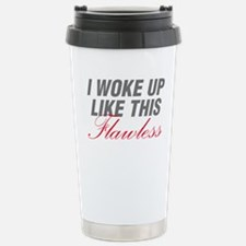 I Woke Up Like This Flawless Workout Travel Mug