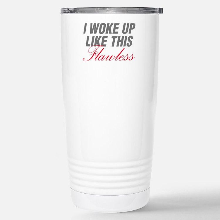 I Woke Up Like This Flawless Workout Travel Mug