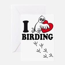 I love Birding Greeting Cards