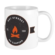 Got Stress? Go Camping. Mugs