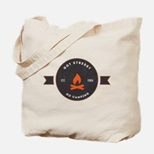 Got Stress? Go Camping. Tote Bag