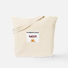 Cute Serial killer Tote Bag