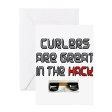 Curlers are Great in the Hack Greeting Card