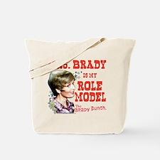 Mrs. Brady Is My Role Model Tote Bag