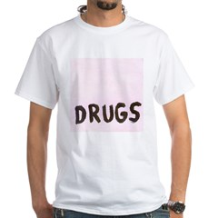 DRUGS Shirt