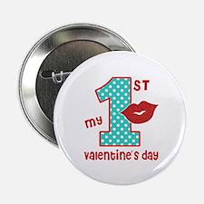 """My 1st Valentine's Day 2.25"""" Button"""