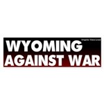 Wyoming Antiwar Bumper Sticker