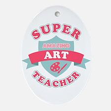 Super Art Teacher Oval Ornament