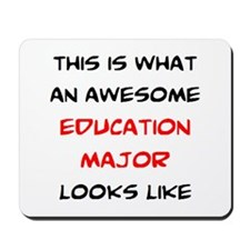 awesome education major Mousepad