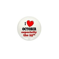 October 25th Mini Button (10 pack)