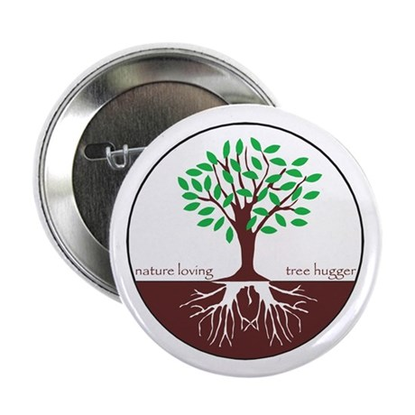 Nature Loving Tree Hugger Button