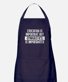 Gymnastics Is Importanter Apron (dark)