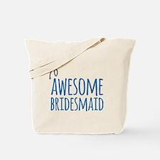 Awesome Bridesmaid Tote Bag