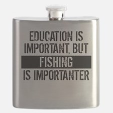 Fishing Is Importanter Flask