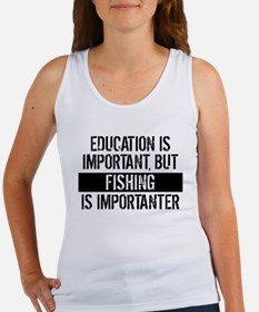 Fishing Is Importanter Tank Top