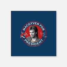 """MacGyver For President Square Sticker 3"""" x 3"""""""