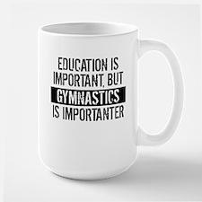 Gymnastics Is Importanter Mugs