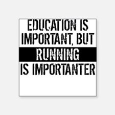 Running Is Importanter Sticker