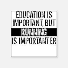 Running Is Importanter Sticker