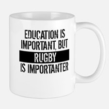 Rugby Is Importanter Mugs