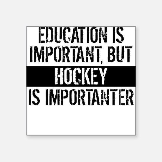 Hockey Is Importanter Sticker