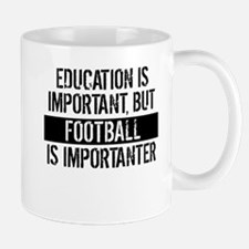 Football Is Importanter Mugs
