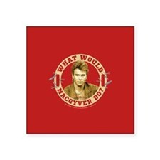 "What Would MacGyver Do? Square Sticker 3"" x 3"""