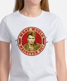 What Would MacGyver Do? Women's T-Shirt