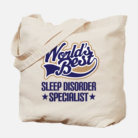Sleep Disorder Specialist Tote Bag