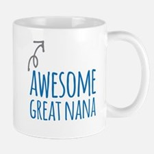 Awesome Great Nana Mugs