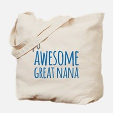 Awesome Great Nana Tote Bag