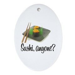 Sushi Anyone? Oval Ornament