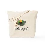 Sushi Anyone? Tote Bag