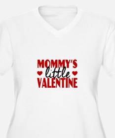 Mommy's Little Valentine Plus Size T-Shirt