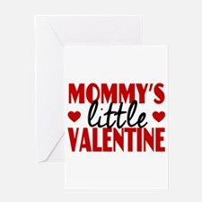 Mommy's Little Valentine Greeting Cards