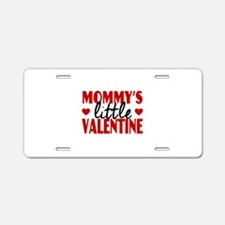Mommy's Little Valentine Aluminum License Plate