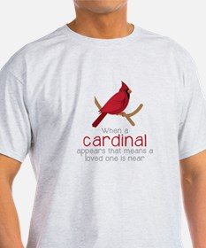 When Cardinal Appears T-Shirt