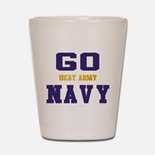Go Navy, Beat Army! Shot Glass