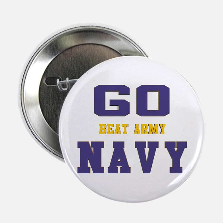 "Go Navy, Beat Army! 2.25"" Button"