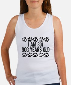 I Am 301 Dog Years Old Tank Top