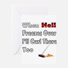When Hell Freezes Over... Greeting Card