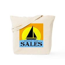 """Hoist The Sales"" Tote Bag"