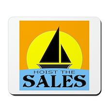 """""""Hoist The Sales"""" Mousepad"""