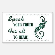 SPEAK YOUR TRUTH Decal