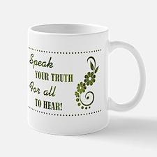 SPEAK YOUR TRUTH Mugs