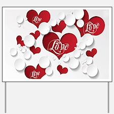 Romantic Love Yard Sign