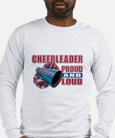 Cheerleader Proud & Loud Long Sleeve T-Shirt