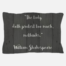 THE LADY DOTH... Pillow Case